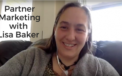 Partner Marketing – interview with expert Lisa Baker!
